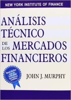 Analisis tecnico de los mercados financieros de Murphy